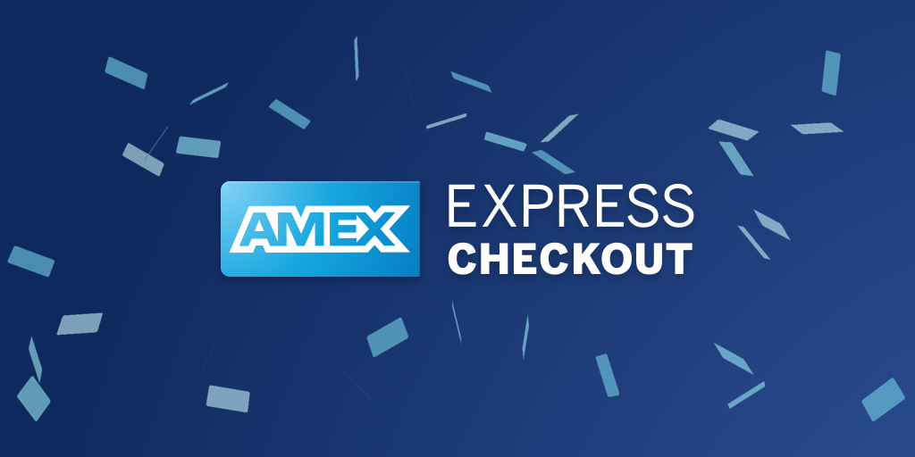 Amex Express Checkout >> Stripe Partners Amex Express Checkout